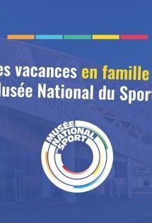 activites-enfants-ados-vacances-musee-national-sport